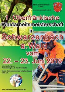 1. Oberfränkische Waldarbeitsmeisterschaft @ Freizeitanlage an der Schützenstraße